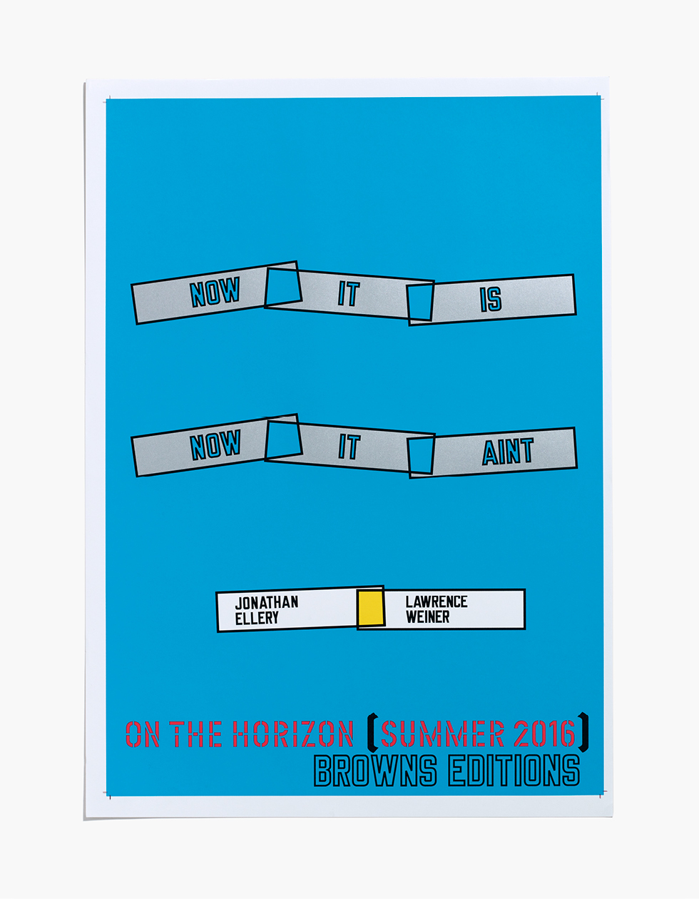 Jonathan Ellery, Jonathan Ellery Art, Jonathan Ellery Artist, Jonathan Ellery Work, Jonathan Ellery Book, Jonathan Ellery Exhibition, Jonathan Ellery Performance, onathan Ellery Lawrence Weiner Now It Is Now It Aint